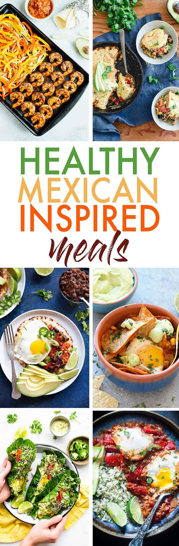 Healthy Mexican Inspired Meals