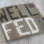 Well Fed review and giveaway!
