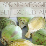 A Guide to Spring Vegetables - Artichokes