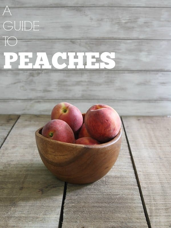 A guide to peaches