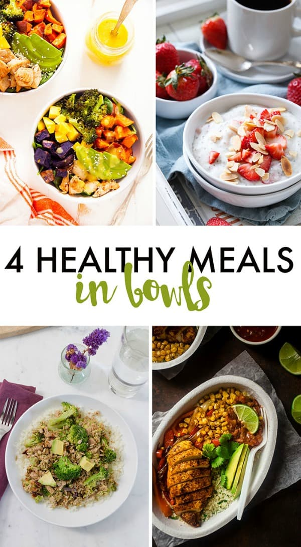 4 Healthy Meals in Bowls
