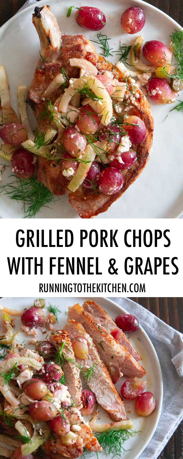 Pork chops with grilled fennel and grape salad is so much simpler than its elegant appearance and taste!